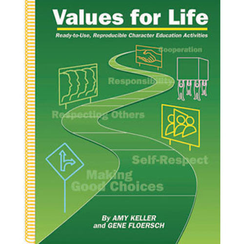 Values for Life: Ready-to-Use, Reproducible Character Education Activities
