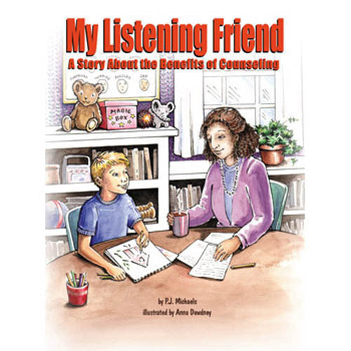 My Listening Friend: A Story About the Benefits of Counseling Book