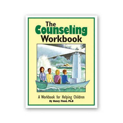 The Counseling Workbook: A Workbook for Helping Children