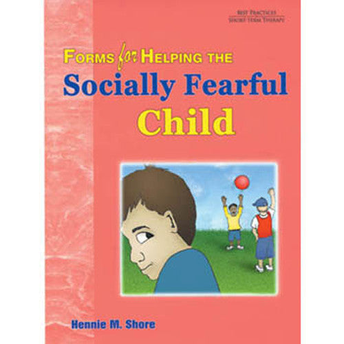 Forms for Helping the Socially Fearful Child, with CD