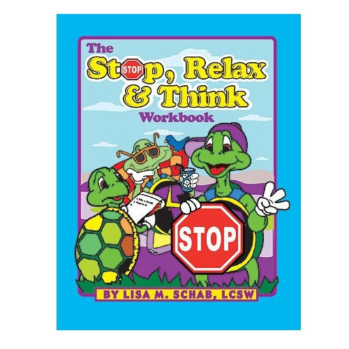 The Stop, Relax, and Think Workbook