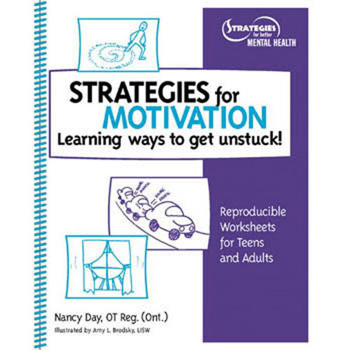 Strategies for Motivation: Learning Ways to Get Unstuck!