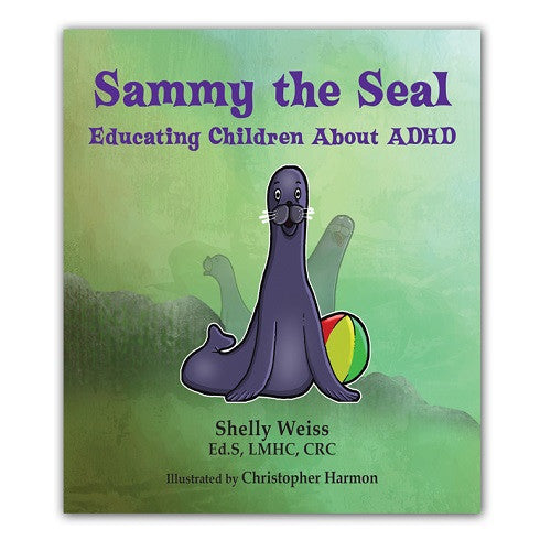 Sammy the Seal - Educating Children About ADHD