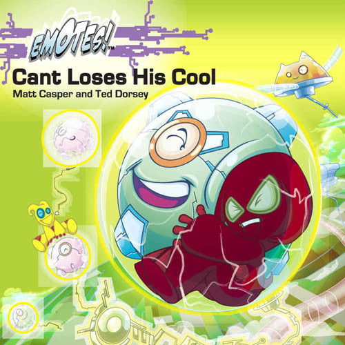 Cant Loses His Cool: An Emotes Book About Temper Tantrums
