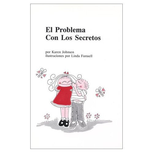 El Problema con Los Secretos (The Trouble With Secrets)