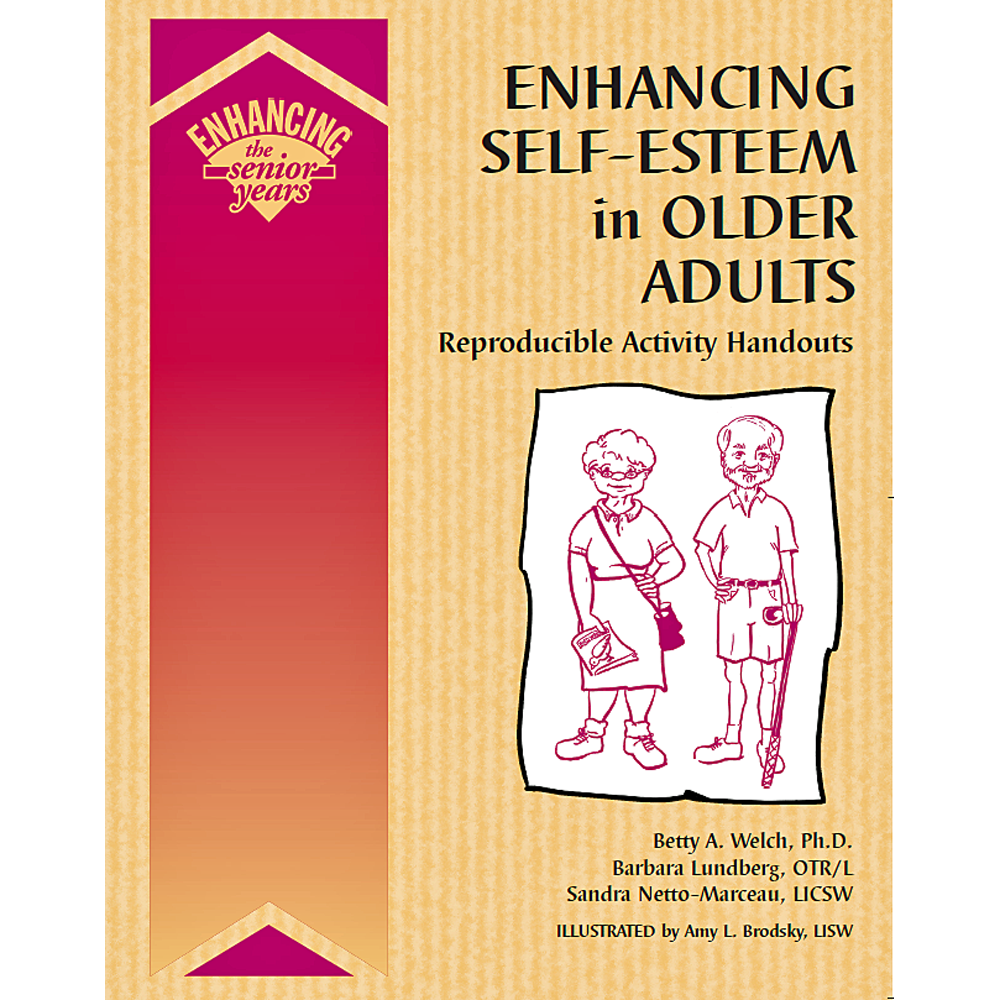 Enhancing Self-Esteem in Older Adults Book