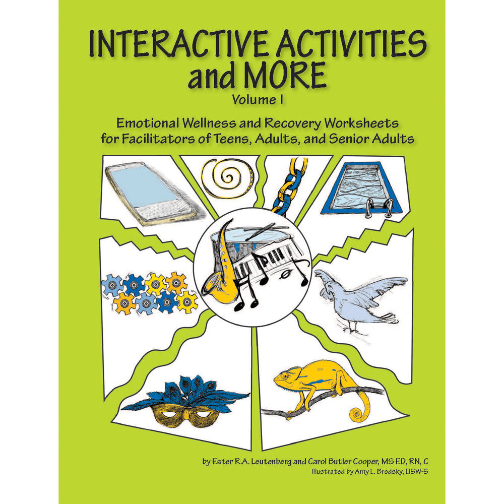 Interactive Activities and More, Volume 1 (Emotional Wellness & Recovery Worksheets)
