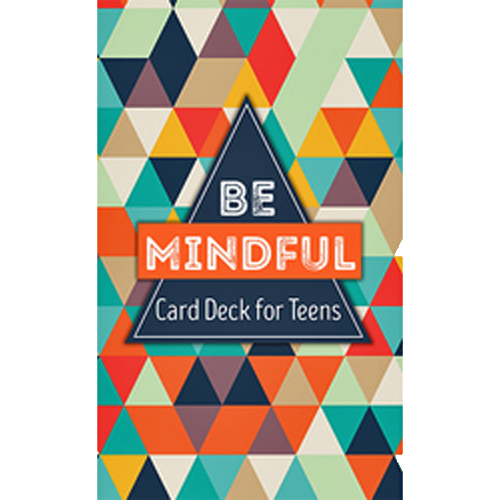 Be Mindful: Card Deck for Teens