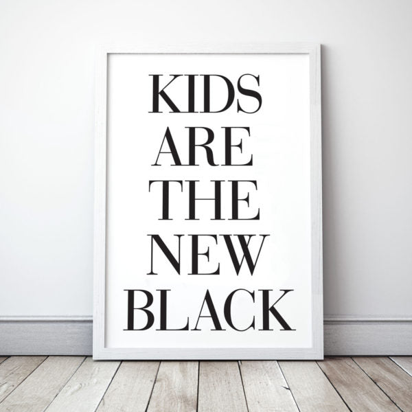 Kids are the new black