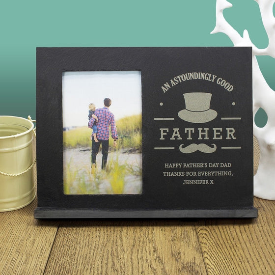 An Astoundingly Good Father Personalised Slate Frame