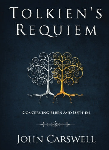 tolkiens-requiem-concerning-beren-luthien-carswell-paperback