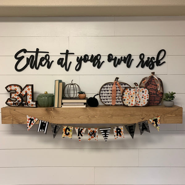 Enter at Your Own Risk Wood Cutout, Wood Wall Halloween Decor