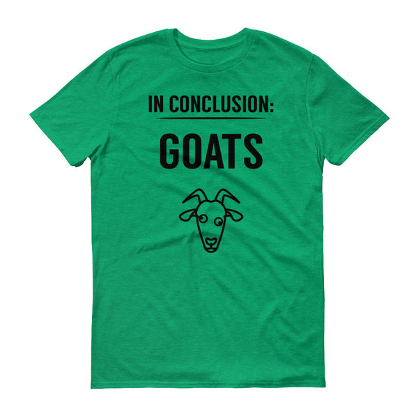 In Conclusion Goats t-shirt Bird Fur