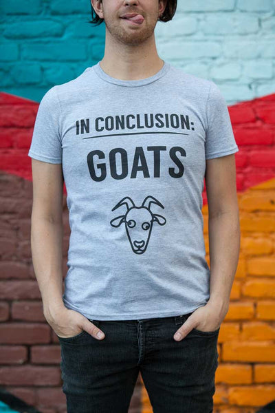 In conclusion: Goats t-shirt
