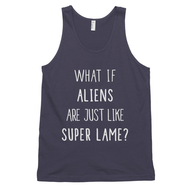 What If Aliens Are Just Like Super Lame?