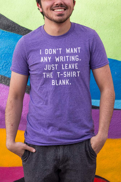 i don't want any writing just leave the tshirt blank