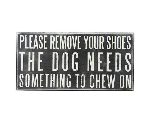 Box Sign - Please Remove Your Shoes... - Beach & Dog Co.