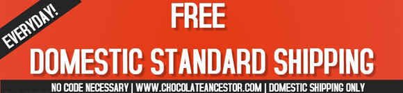 Chocolate Ancestor, LLC- Free Domestic Standard Shipping banner