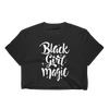 Black Girl Magic Ladies Crop Top - Chocolate Ancestor