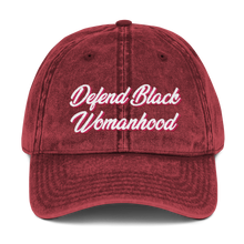 Load image into Gallery viewer, Chocolate Ancestor, LLC- Defend Black Womanhood Vintage Cotton Twill Cap ${varant_title} Vintage hat