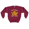 Get Paid Young King Get Paid (Gold) Men's Crewneck Sweatshirt - Chocolate Ancestor