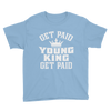 Get Paid Young King Get Paid Youth Short Sleeve T-Shirt - Chocolate Ancestor