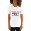 I Am A Black Woman Who is a Big Fan of the Black Man Short-Sleeve Unisex T-Shirt - Chocolate Ancestor
