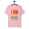 I Am Black History Short-Sleeve Unisex T-Shirt - Chocolate Ancestor
