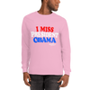 I Miss President Obama (RWB) Unisex Long Sleeve T-Shirt - Chocolate Ancestor