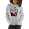 I'm Rooting for Everybody Black (RBG) Hooded Sweatshirt - Chocolate Ancestor