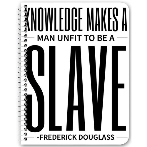 Chocolate Ancestor, LLC- Knowledge Makes A Man Unfit to be a Slave Notebook ${varant_title} Spiral Notebook