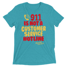 Load image into Gallery viewer, Chocolate Ancestor, LLC- 911 Is NOT a Customer Service Hotline Short sleeve t-shirt ${varant_title} Unisex T-shirt
