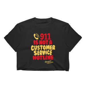 Chocolate Ancestor, LLC- 911 is NOT a Customer Service Hotline Crop Top ${varant_title} Crop Top
