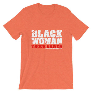 Black Woman Truck Driver Short-Sleeve T-Shirt