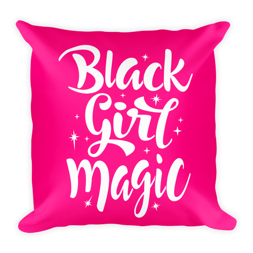 Chocolate Ancestor, LLC- Pink Black Girl Magic Square Pillow ${varant_title} Square Pillow
