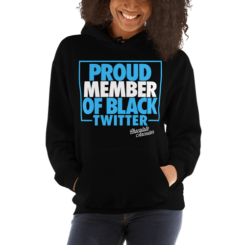 Chocolate Ancestor, LLC- Proud Member of Black Twitter Hooded Sweatshirt ${varant_title}