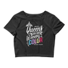Queens Look Good in Every Color Women's Crop Top - Chocolate Ancestor