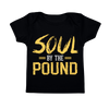 Soul by the Pound Infant Tee - Chocolate Ancestor