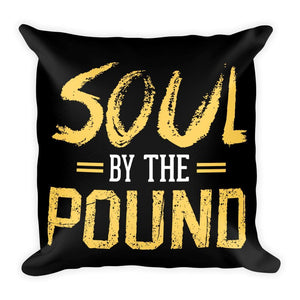 Chocolate Ancestor, LLC- Soul by the Pound Square Pillow ${varant_title} Square Pillow