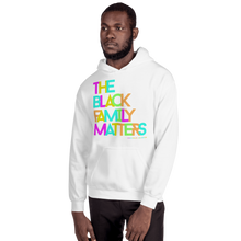 Load image into Gallery viewer, Chocolate Ancestor, LLC- The Black Family Matters Unisex Hooded Sweatshirt ${varant_title} Unisex Hoodie
