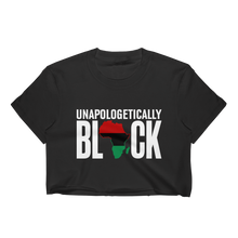 Load image into Gallery viewer, Chocolate Ancestor, LLC- Unapologetically Black RBG Ladies Crop Top ${varant_title}