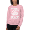 Young Gifted & Black Unisex Sweatshirt - Chocolate Ancestor