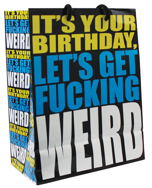 It's Your Birthday Let's Get Fucking Weird Gift Bag, Fun & Games