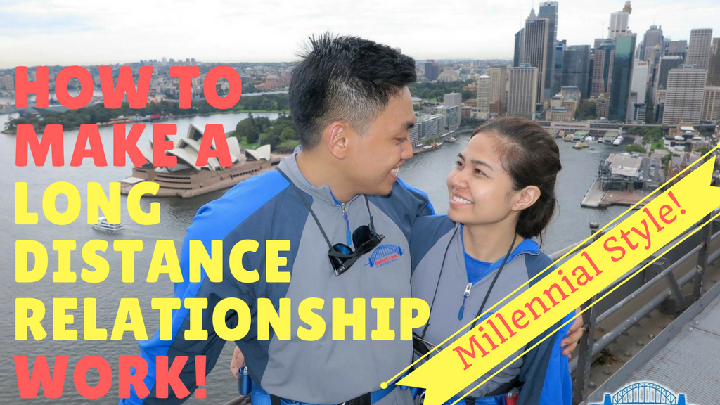 How To Make A Long Distance Relationship Work - Millennial Style!