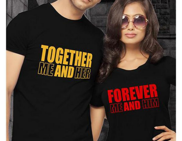 Together Forever Me and Her Him Couple Shirts