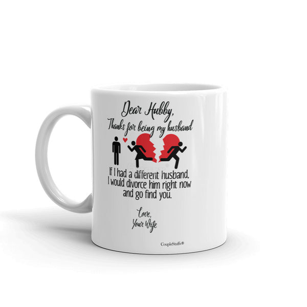"""Original Coffee Mug Gift for your Dear Husband"""