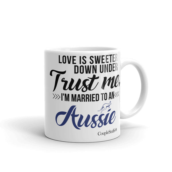 """Original Coffee Mug with caption ""I'm Married To An Aussie"""