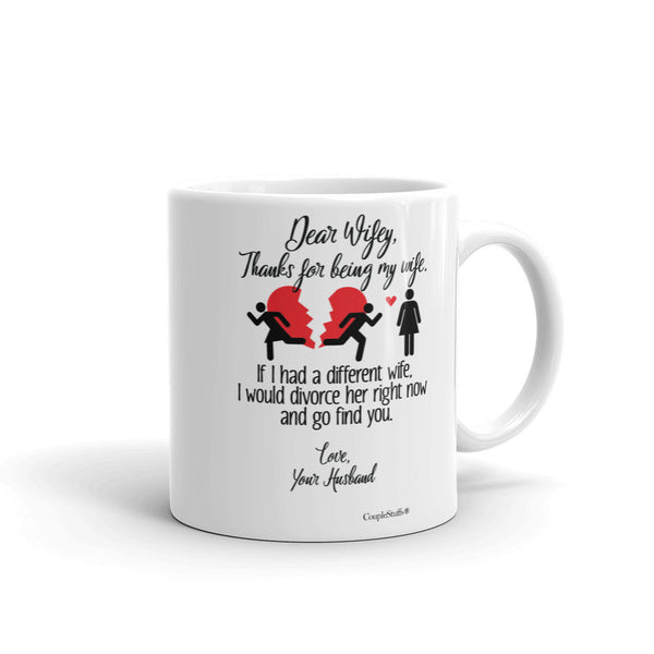 """Original Coffee Mug Gift for your Dear Wife"""
