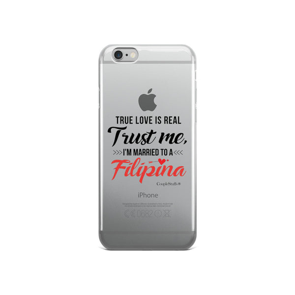 """Mobile Phone Case ""I'm Married To A Filipina"" for iPhone 5/5s/Se, 6/6s, 6/6s Plus"""