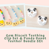 Gem Biscuit Teething Clip Set & Panda Donut Teether Bundle Set